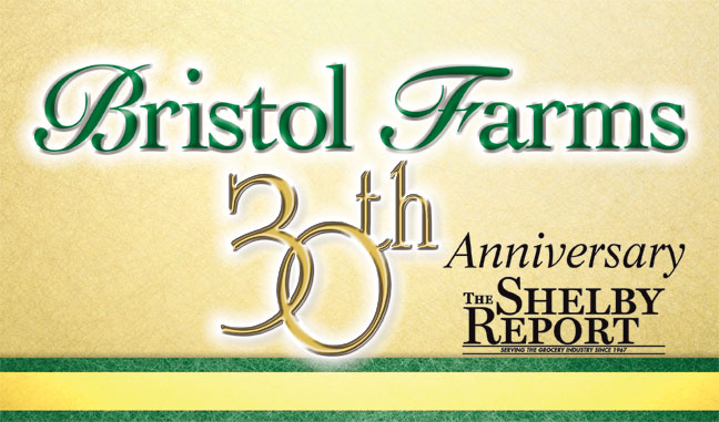 http://www.theshelbyreport.com/2012/12/19/bristol-farms-30th-anniversary/
