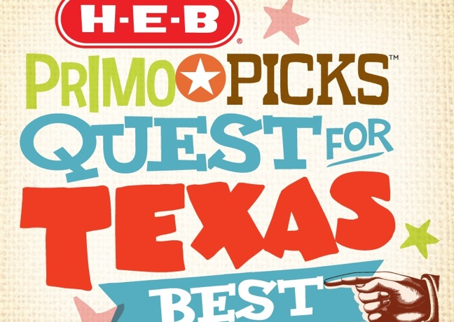http://www.theshelbyreport.com/2014/08/18/h-e-b-primo-picks-quest-for-texas-best-reveals-25-statewide-finalists/