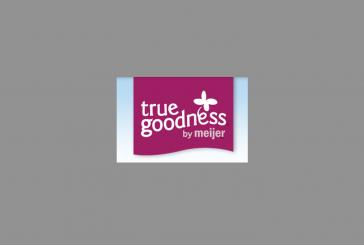 Meijer Introducing True Goodness Brand