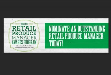 Nominations Now Open For 2017 Retail Produce Manager Awards