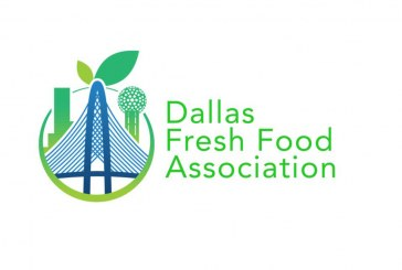 Dallas Fresh Food Association Names First Board, Opens Membership